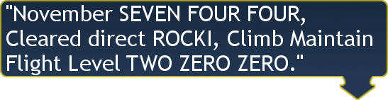 November Seven Four Four, Cleared Direct ROCKI, Climb Maintain Flight Level Two Zero Zero.